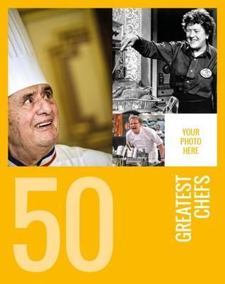 50 Greatest Chefs