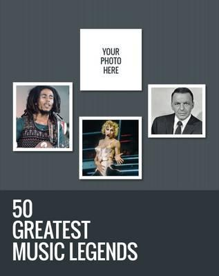 50 Greatest Music Legends