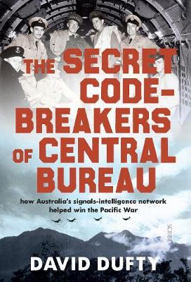 The Secret Code-Breakers of Central Bureau