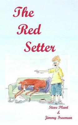 The Red Setter  Revised Edition