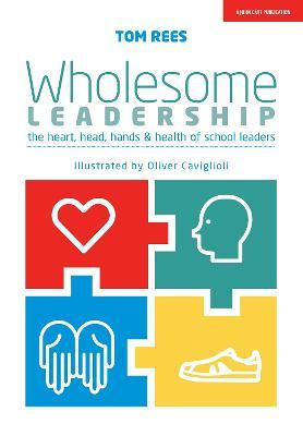 Wholesome Leadership : Being authentic in self, school and system
