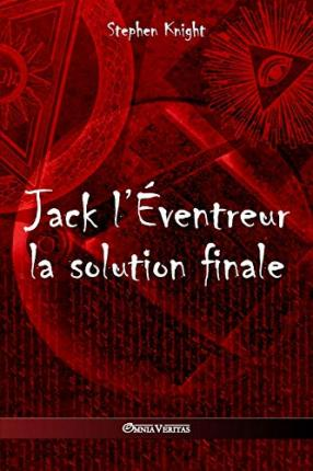 Jack l' ventreur : La Solution Finale