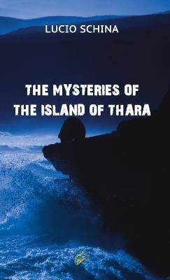 THE MYSTERIES OF THE ISLAND OF THARA 2020