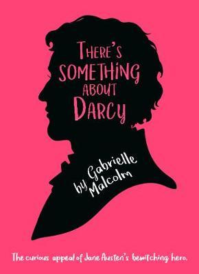 There's Something About Darcy
