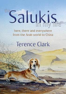 The Salukis in My Life : From the Arab world to China