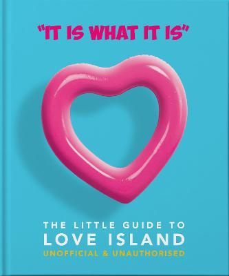 'It is what is is' - The Little Guide to Love Island