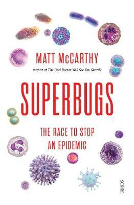 Superbugs - Matt McCarthy