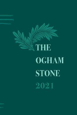 The Ogham Stone 2021 2021