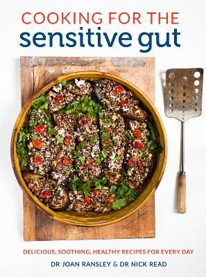 Cooking for the Sensitive Gut  Delicious, soothing, healthy recipes for every day