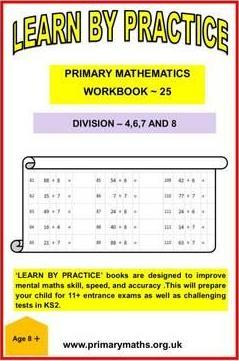 LEARN BY PRACTISE: PRIMARY MATHEMATICS WORKBOOK ~ 25