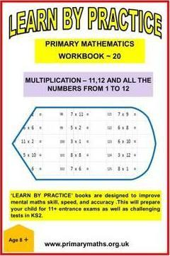 LEARN BY PRACTISE: PRIMARY MATHEMATICS WORKBOOK ~ 20
