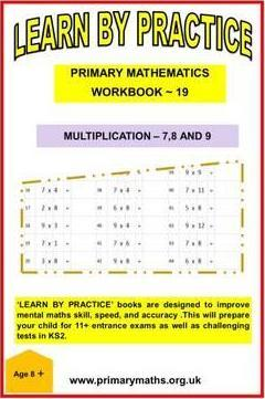 LEARN BY PRACTISE: PRIMARY MATHEMATICS WORKBOOK ~ 19
