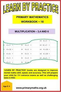 LEARN BY PRACTISE: PRIMARY MATHEMATICS WORKBOOK ~ 18