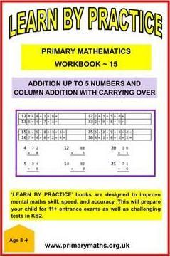 LEARN BY PRACTISE: PRIMARY MATHEMATICS WORKBOOK ~ 15