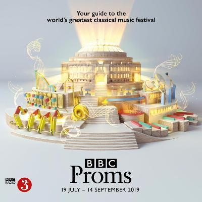BBC Proms 2019 : Festival Guide