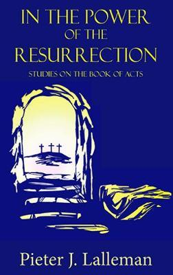 In the Power of the Resurrection