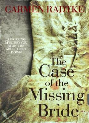The Case Of The Missing Bride