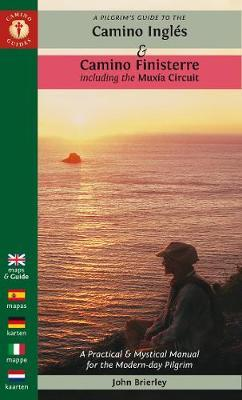 A Pilgrim's Guide to the Camino Ingles & Camino Finisterre