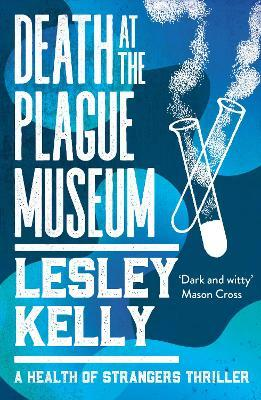 Death at the Plague Museum