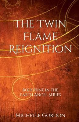 The Twin Flame Reignition