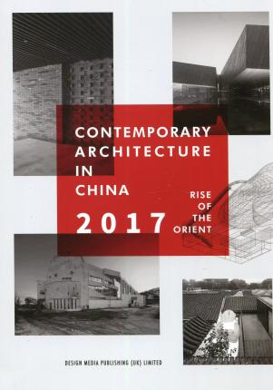Contemporary Architecture in China Rise of the Orient 2017 : Min ...