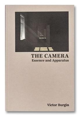 The Camera: Essence and Apparatus