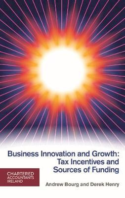 Image result for business innovation and growth: tax incentives and sources of funding