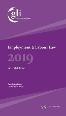 Global Legal Insights 2019  Employment & Labour Law