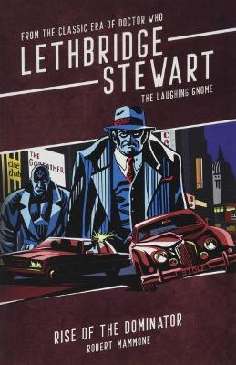 Lethbridge-Stewart -The Laughing Gnome: Rise of the Dominator