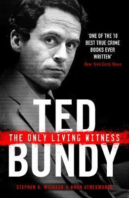 Ted Bundy: The Only Living Witness