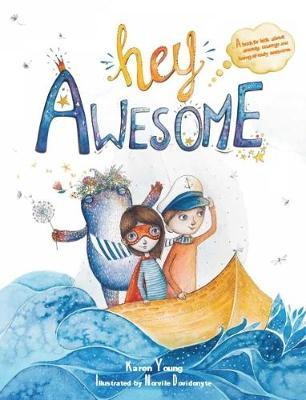 Hey Awesome - Karen Young, Norvile Dovidonyte