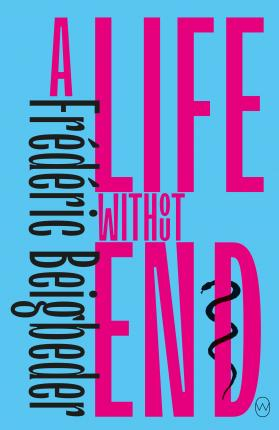 A Life Without End