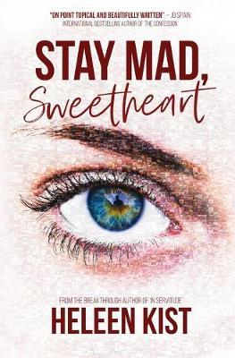Stay Mad, Sweetheart