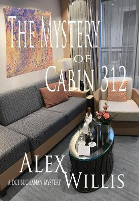 The The Mystery of Cabin 312
