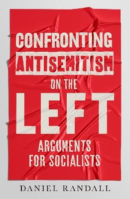 Confronting Antisemitism on the Left