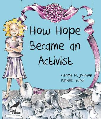 How Hope Became an Activist