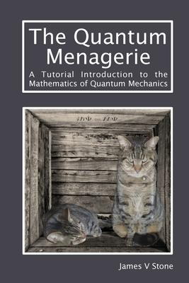 The Quantum Menagerie
