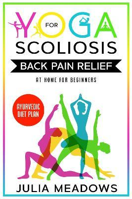 yoga for scoliosis back pain relief at home for beginners