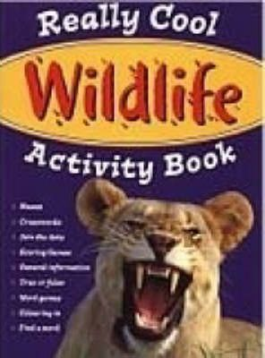 Really Cool Wildlife Activity Book