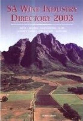 S.A. Wine Industry Directory 2003