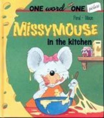 Missymouse in the Kitchen: Book 2