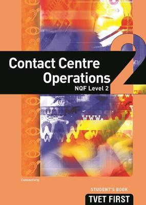 Contact Centre Operations: NQF Level 2: Student's Book