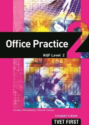 Office Practice: NQF Level 2: Student's Book