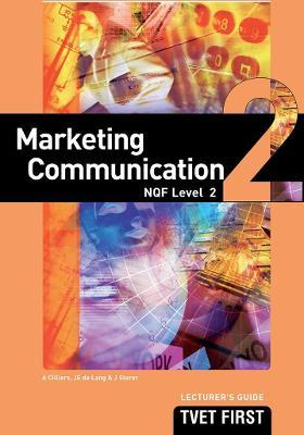 Marketing Communication: NQF Level 2: Lecturer's Guide