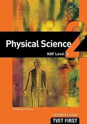 Physical Science: NQF Level 2: Lecturer's Guide