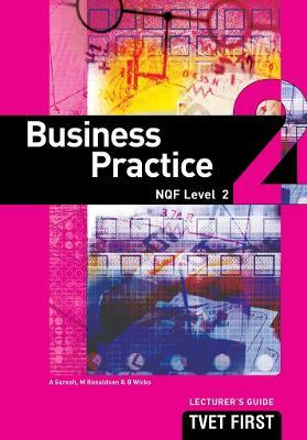 Business Practice: NQF Level 2: Lecturer's Guide