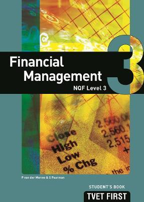 FET first financial management: NQF level 3: Student's book