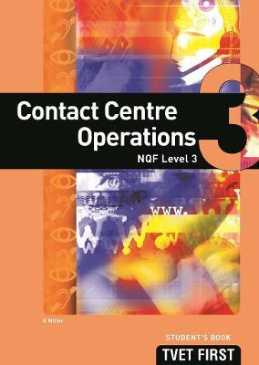 Contact Centre Operations: NQF Level 3: Student's Book