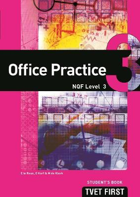 Office Practice: NQF Level 3: Student's Book