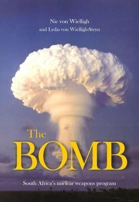 The Bomb: South Africa's Nuclear Program
